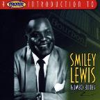 Proper Introduction To Smiley Lewis: Gumbo Blues