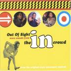 Out Of Sight: More Sounds From In The Crowd