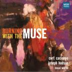 Burning with the Muse