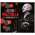 Very Best Of Astor Piazzolla