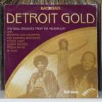 Detroit Gold: '70s Soul Grooves from the Motor City