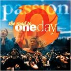 Passion: The Road To One Day