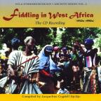 Fiddling in West Africa 1950 - 90, Vol. 2