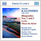Manolis Kalomirus: Rhapsodies Nos. 1 & 2; Lyrics; Minas the Rebel
