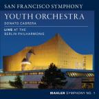 Mahler: Symphony No. 1 ' Live at the Berlin Philharmonie'