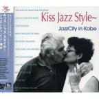 Kiss Jazz Style: Jazz City In Kobe