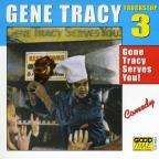 Truck Stop, Vol. 3, Gene Tracy Serves You!
