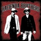 Hacienda Brothers