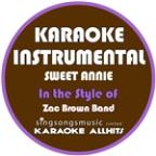 Sweet Annie (In The Style Of Zac Brown Band) [karaoke Instrumental Version] - Single