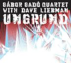 Ungrund - with Dave Liebman