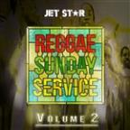 Reggae Sunday Service Vol. 2
