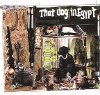 That Dog in Egypt ('97)