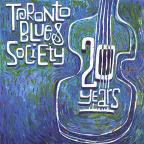 Toronto Blues Society 20 Years