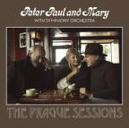 Peter Paul and Mary with Symphony Orchestra: The Prague Sessions