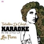 Torbellino De Colores (In The Style Of Lola Flores) [karaoke Version] - Single