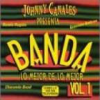 Johnny Canales Presents:Banda Vol 01