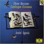 Olivier Messiaen: Catalogue d'oiseaux / Anatol Ugorski