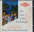 Last of the Troubadors / Martin Best Medieval Ensemble