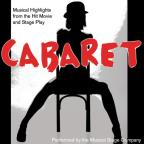 Cabaret: Musical Highlights From The Hit Movie And Stage Play