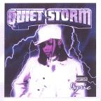 Quiet Storm/Quiet Az Kept