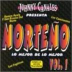 Johnny Canales Presents:Norteno Vol 1