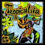 Tropicalia Essentials