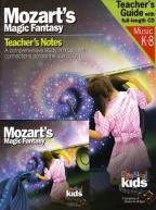 Mozart's Magic Fantasy: A Journey through the Magic Flute