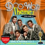 Doo Wop Themes, Vol. 4: Girls, Pt. 4