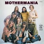 Mothermania: The Best of the Mothers - 1969