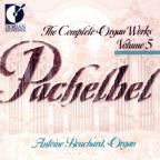 Pachelbel COMPLETE ORGAN WORKS Vol. 5
