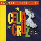 Proper Introduction to Celia Cruz: Havana Days