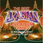 Best Arabian Love Album In The World Ever 2006