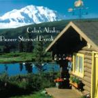 Celia's Alaska: Pioneer Stories of Denali