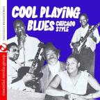 Cool Playing Blues: Chicago Style