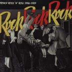 Rock Rock Rock: French Rock 'n' Roll 1956-1959