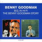 Classic Albums: The Benny Goodman Story/B. G. in Hi Fi