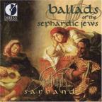 Ballads Of The Sephardic Jews / Sarband