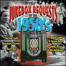 Top Jukebox Requests Of The 1950's
