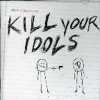 Fbi 94.5FM Presents: Kill Your Idols