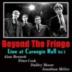 Beyond The Fringe: Live At Carnegie Hall, Vol. 2
