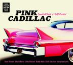 Pink Cadillac Essential Rock 'N' Roll Cruisin'