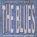 Absolutely the Best of the Blues, Vol. 1
