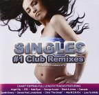 Singles: #1 Club Remixes