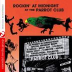 Rockin At Midnight At Parrot Club