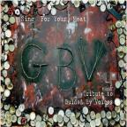 Sing For Your Meat: A Tribute To Guided By Voices
