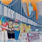 Bay-Bronx Bridge 10 Year Anniversary Remixes