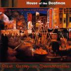 House of the Deafman