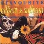 Favorite Gilbert And Sullivan / Sir Malcoln Sargent