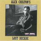Alex Chilton's Lost Decade
