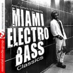 Amos Larkins II Presents Miami Electro Bass Classi